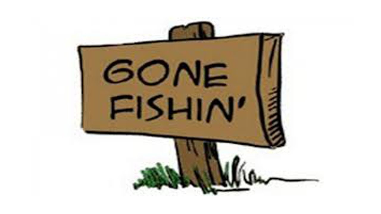 Gone Fishing Clipart & Look At Clip Art Images - Clipartlook - Free Printable Gone Fishing Sign