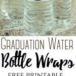 Graduation Water Bottle Wraps (Free Printable Label) #graduation   Free Printable Water Bottle Labels Graduation