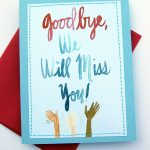 Handmade Card Design Blog. We Will Miss You Cards | Card Ideas   Free Printable We Will Miss You Greeting Cards