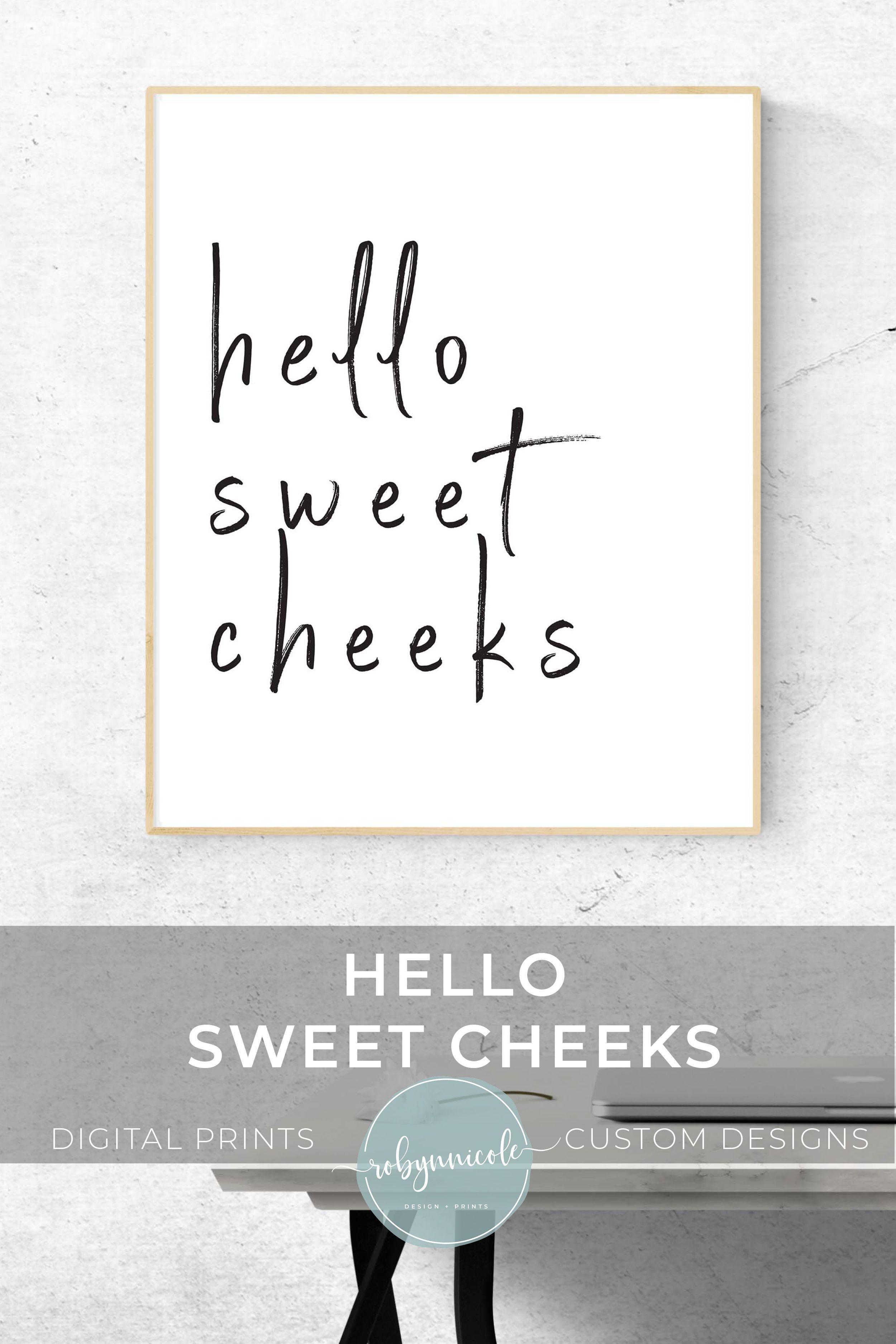 Hello Sweet Cheeks - Bathroom Printable - Digital Download - Home - Free Printable Smile Your On Camera