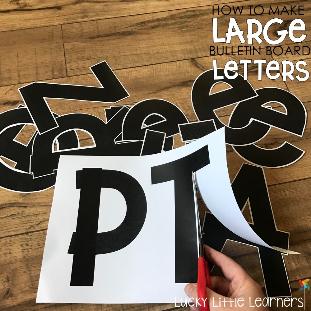 How To Make Large Bulletin Board Letters - Lucky Little Learners - Free Printable Bulletin Board Letters