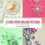 How To Quill Paper: 40+ Free Paper Quilling Patterns | Crafts   Free Printable Quilling Patterns Designs