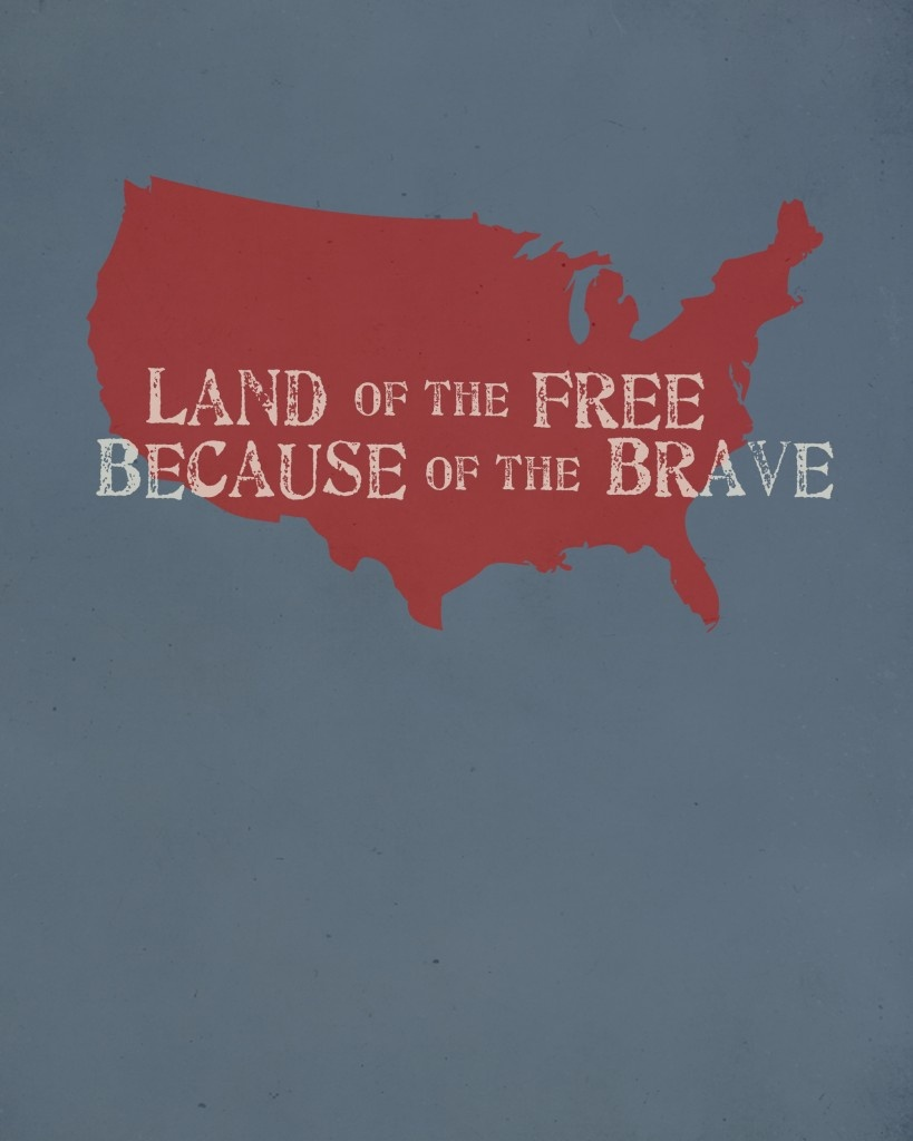 Land Of The Free, Because Of The Brave   4Th Of July Printables - Home Of The Free Because Of The Brave Printable