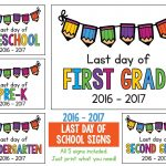 Last Day Of School Signs 2018   2019 Freebie: Preschool, Prek   Free Printable First Day Of School Signs 2017