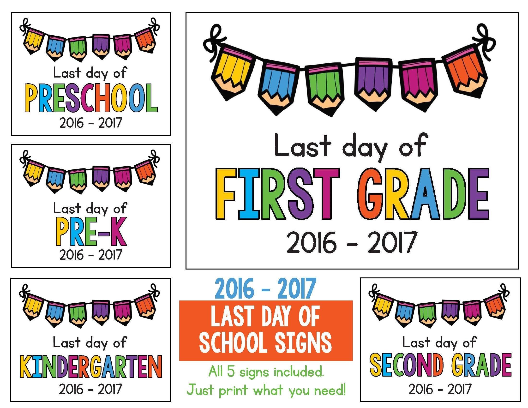 Last Day Of School Signs 2018 - 2019 Freebie: Preschool, Prek - Free Printable First Day Of School Signs 2017