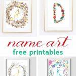 Name Art And Alphabet Printables {Free Printable Art}   Free Printable Decor