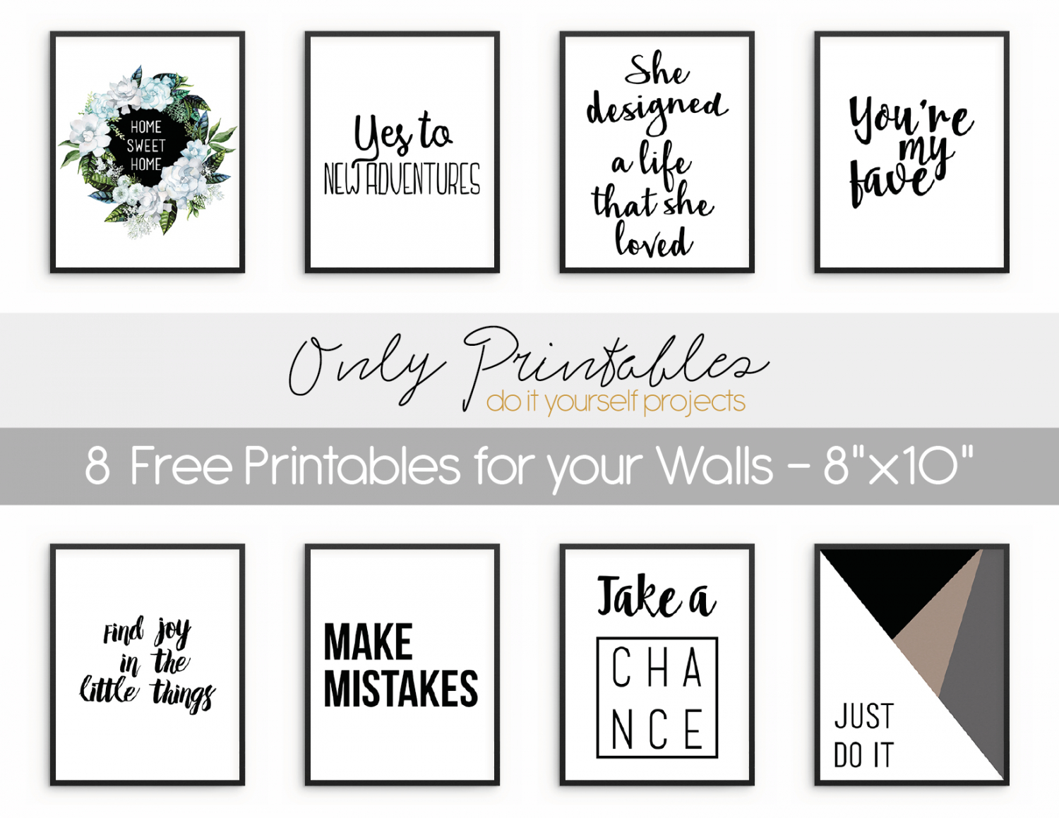 Only Printables   8 Free Printables For Your Walls - Free Printable Wall Art
