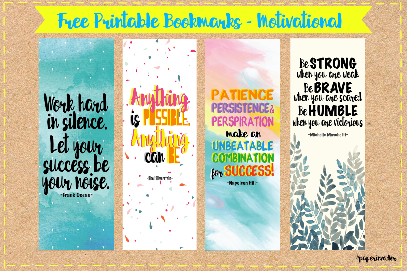 Paper Invader: Free Printable Bookmarks - Motivational - Free Printable Bookmarks