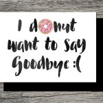 Printable Farewell Card /printable Goodbye Card   I Donut Want To   Free Printable Farewell Card For Coworker