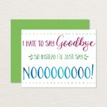 Printable Goodbye Card / Funny Goodbye Card / Printable | Etsy   Free Printable Goodbye Cards