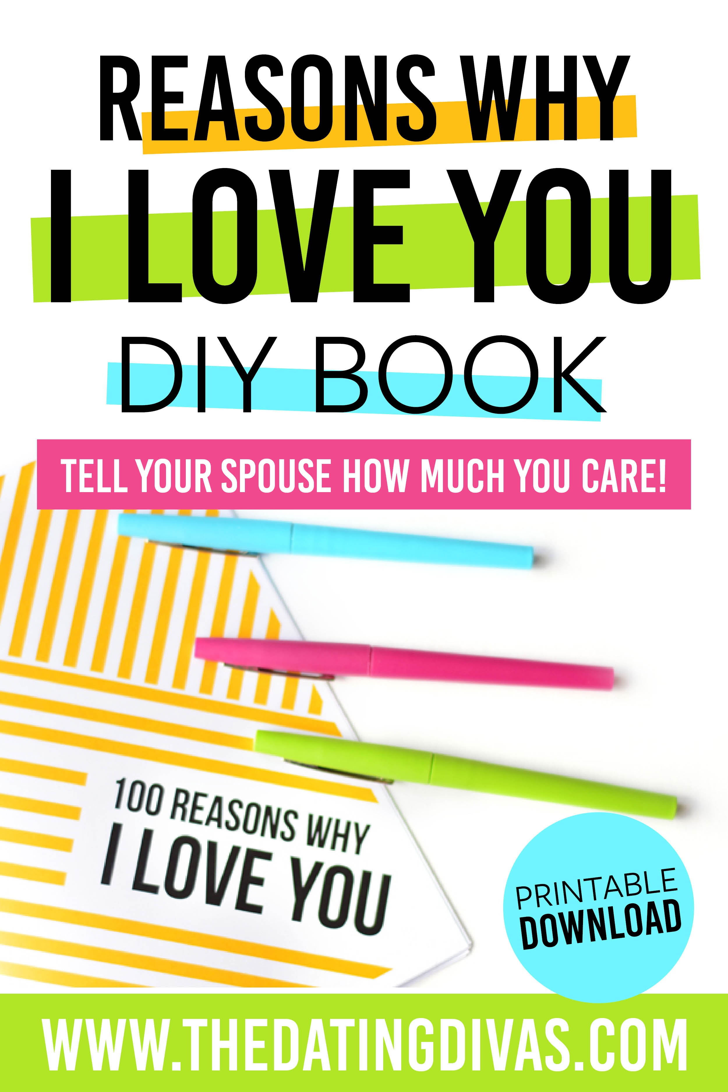 Reasons Why I Love You | From The Dating Divas - 52 Reasons Why I Love You Free Printable Template