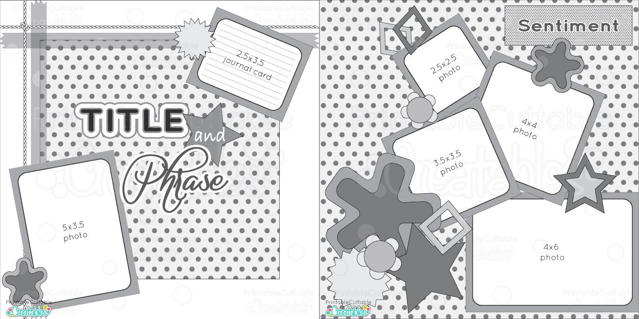 Scrapbook Layouts - Printable Cuttable Creatables - Free Printable Scrapbook Templates