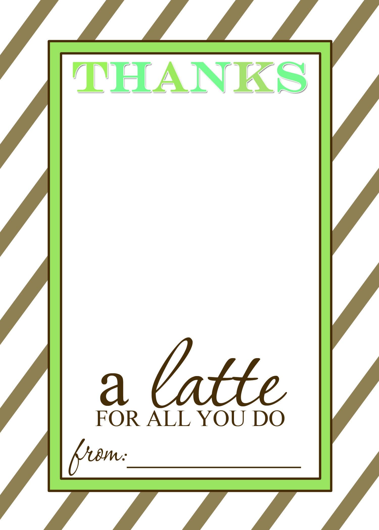 Thanks A Latte Free Printable Gift Card Holder Teacher Gift | Las - Thanks A Latte Free Printable Card