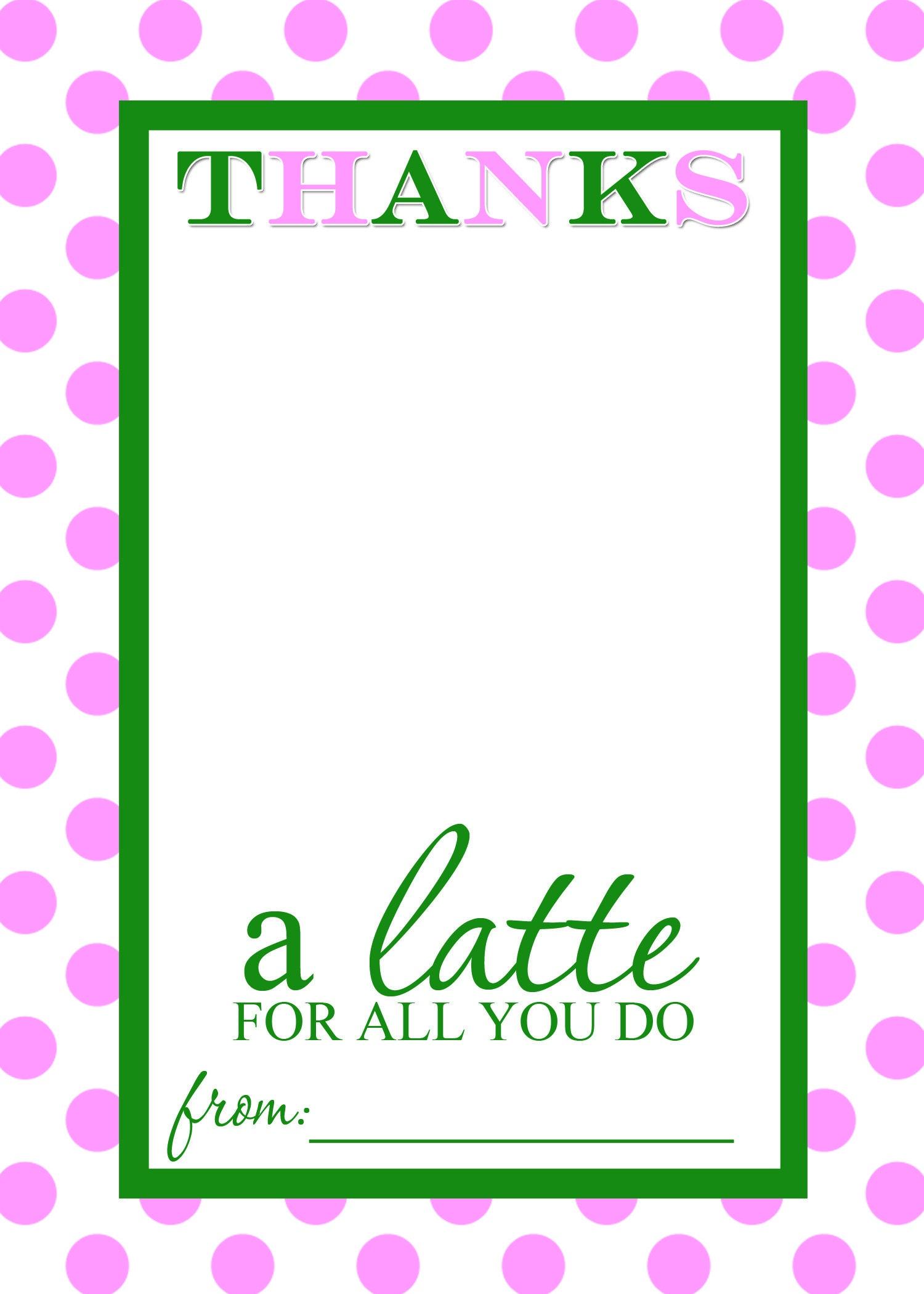 Thanks A Latte Free Printable Gift Card Holder Teacher Gift - Thanks A Latte Free Printable Tag