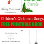 The Best Children's Christmas Songs   Free Printable Book   Free Printable Christmas Carols Booklet