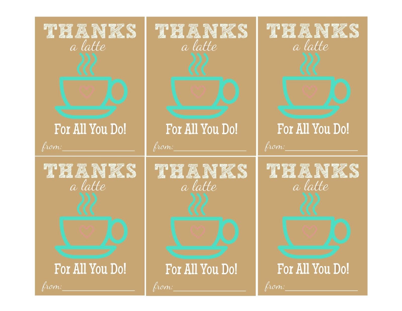 The Larson Lingo: Thanks A Latte {Free Printable} - Thanks A Latte Free Printable