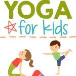Yoga For Kids + Free Printable ⋆ Parenting Chaos   Free Printable Yoga Poses